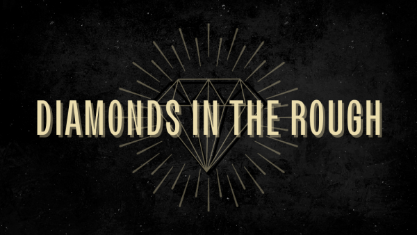 Diamonds in the Rough - Part 3 Image