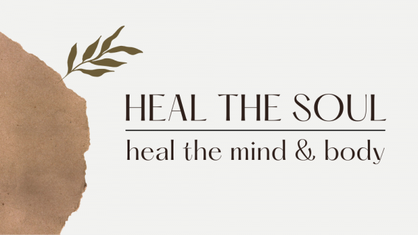 Heal the Soul - Heal the Mind and Body Image
