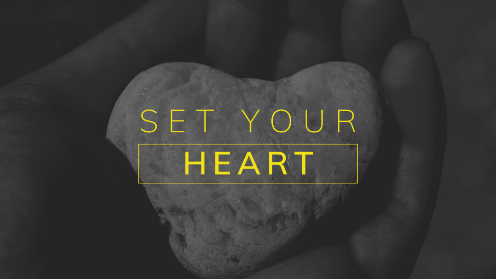 Set Your Heart